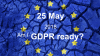 GDPR Readiness for Marketers and General Counsel