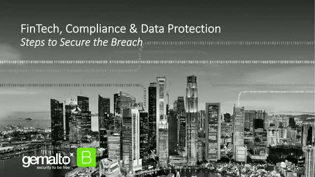 Fintech, Compliance & Data Protection – Steps to Secure the Breach