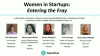Women in Startups: Entering the Fray