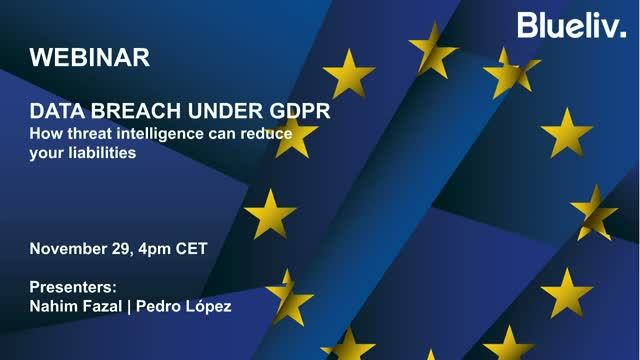Data Breach Under GDPR: How threat intelligence can reduce your liabilities