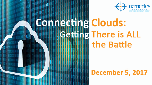 Connecting Clouds: Getting There is ALL the Battle