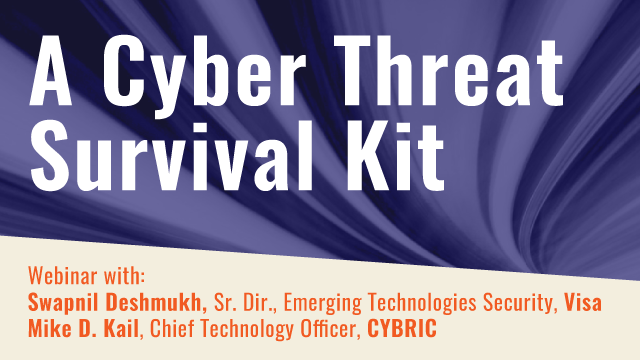 Needed Now: An Enterprise Cyber Threat Survival Kit