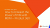 How to Unleash the Power of PIM with MDM – Product 360