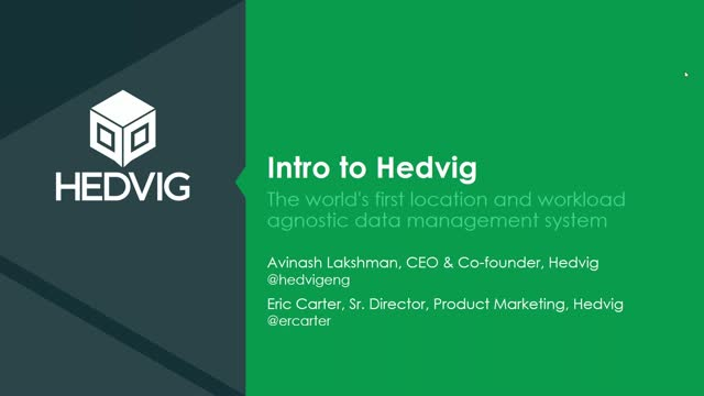 Hedvig Introduction with CEO & Founder Avinash Lakshman