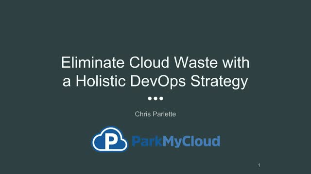 How to Eliminate Cloud Waste with a Holistic DevOps Strategy