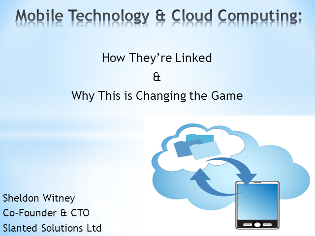 Mobile Technology and Cloud Computing: How They're Linked