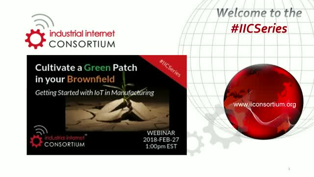 Create a Green Patch in Your Brownfield: Getting Started w/ IoT in Manufacturing