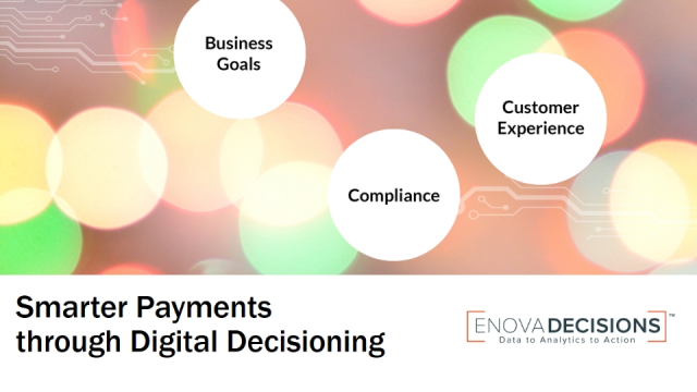 Smarter Payments Through Digital Decisioning