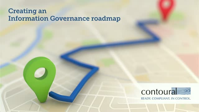 Creating an Information Governance Roadmap