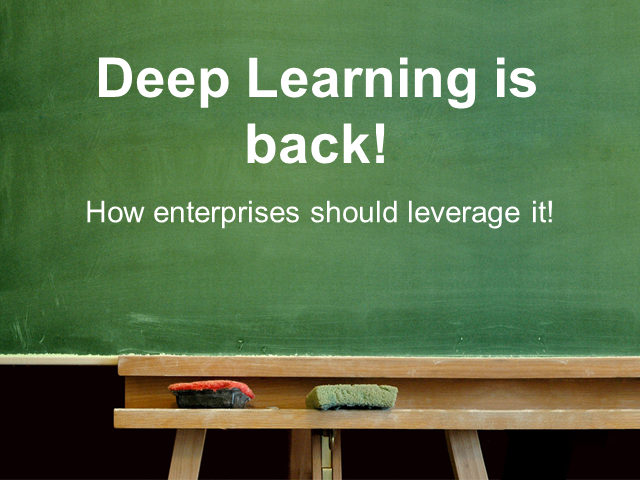 Deep Learning is Back!