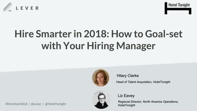 Hire Smarter in 2018: How to Goal-Set with Your Hiring Manager