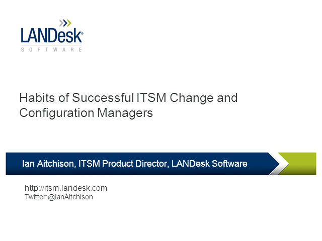 ITSM Habits: Highly Successful Change and Configuration Managers