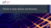 Trends in Cyber Attacks and Breaches