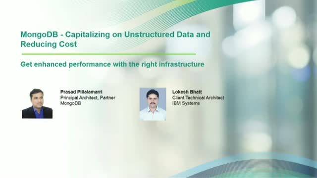 MongoDB - Capitalizing on Unstructured Data and Reducing Cost