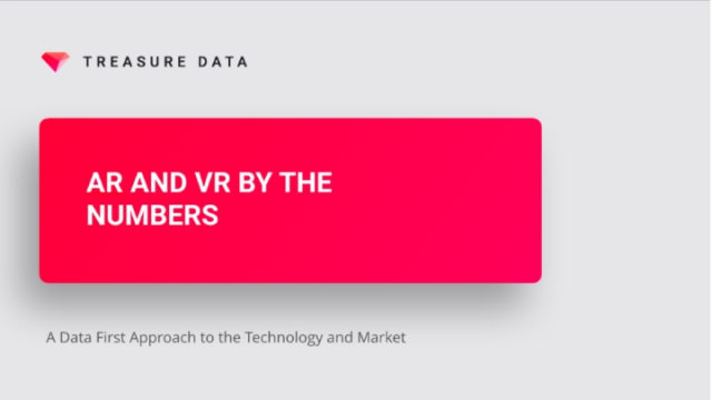 AR and VR by the Numbers: A Data First Approach to the Technology and Market