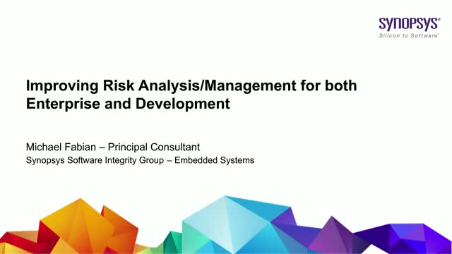 Improving Risk Analysis and Management Processes