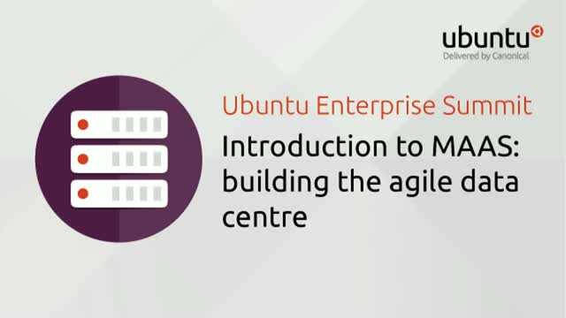 Introduction to MAAS: building the agile data centre