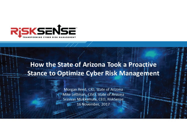 How the State of AZ Took a Proactive Stance to Optimize Cyber Risk Management