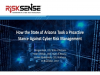 How the State of Arizona Took a Proactive Stance Against Cyber Risk Management