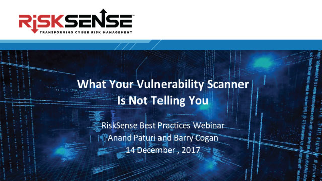 What Your Vulnerability Scanner is Not Telling You