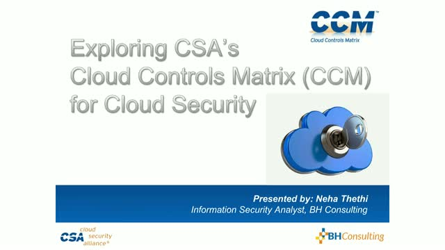 Exploring CSA's Cloud Controls Matrix (CCM) for Cloud Security