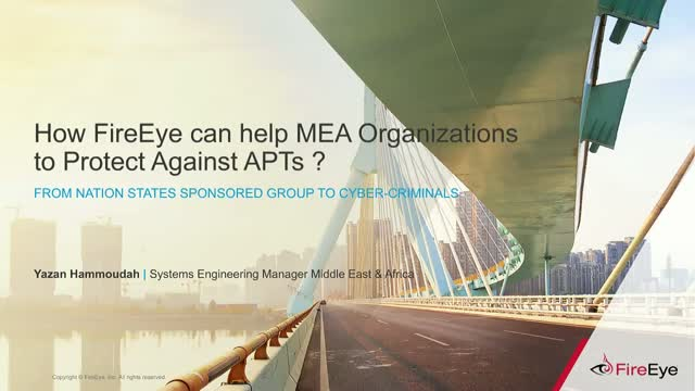 [ARABIC] 2017 - How FireEye can help MEA organisations to protect against APTs