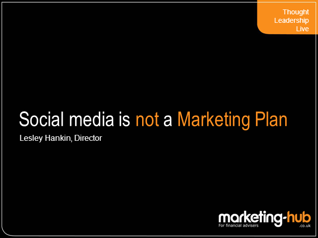 Social Media Is Not a Marketing Plan