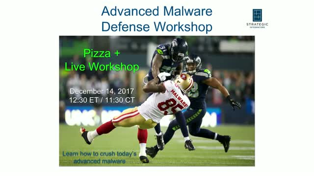 Advanced Malware Defense Workshop