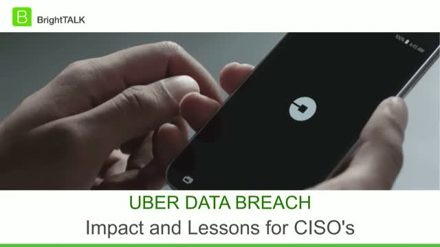 Uber Data Breach: Impact and Lessons for CISO's