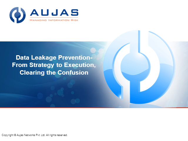 Data Loss Prevention - From Strategy to Execution