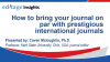How to bring your journal on par with prestigious international journals