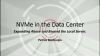 NVMe in the Data Center: Expanding Above and Beyond the Local Server