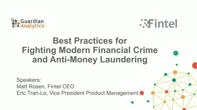 Best Practices for Fighting Modern Financial Crime and Anti-Money Laundering