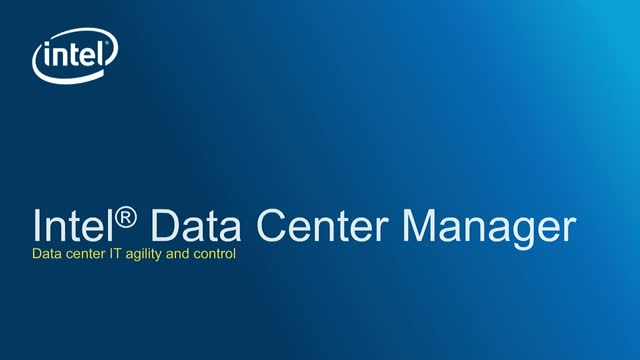 Intel's Data Center IT Agility and Control