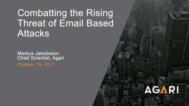 Combatting the Rising Threat of Email Based Attacks