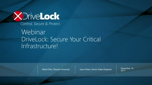DriveLock: Secure Your Critical Infrastructure!