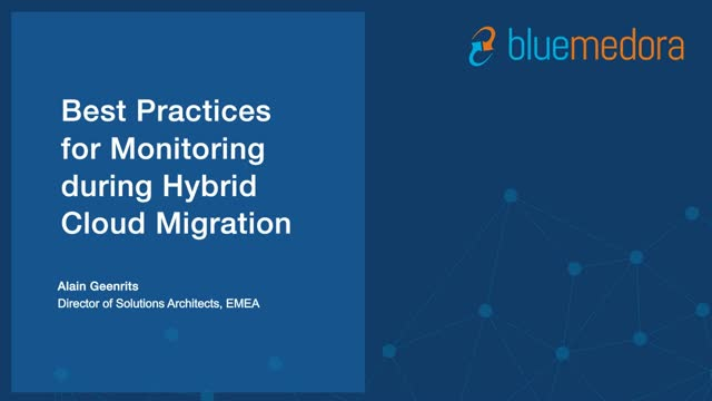 Best Practices for Monitoring during Hybrid Cloud Migration