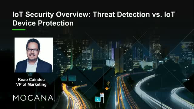 IoT Security Overview: Threat Detection vs. IoT Device Protection