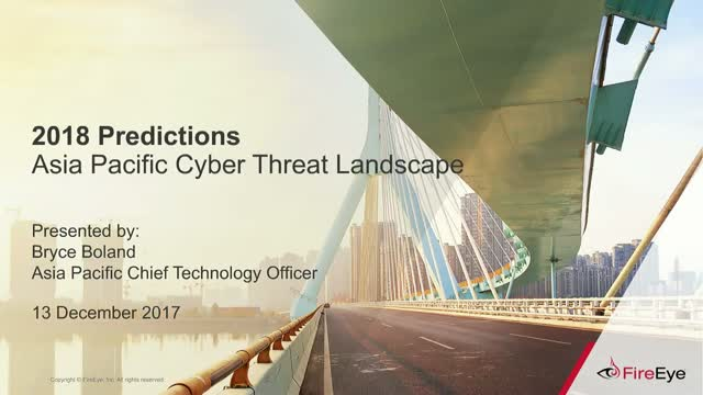 Security Predictions for 2018: An APAC Viewpoint