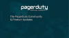 The PagerDuty Community & Product Updates