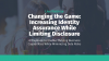 Changing the Game: Increasing Identity Assurance while Limiting Disclosure