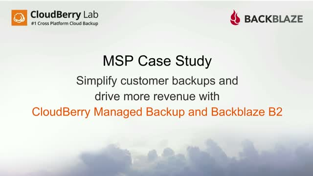 MSP Case Study: How to simplify customer backups to drive more revenue.