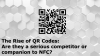 The Rise of QR Codes: Are they a serious competitor or companion to NFC?