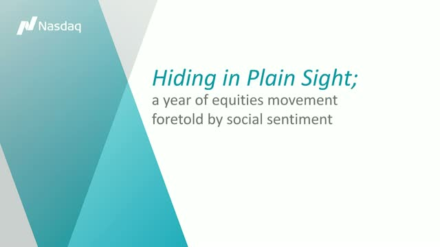 Hiding in Plain Sight; a Year of Equities Movement Foretold by Social Sentiment