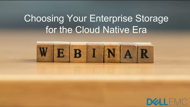Choosing Your Enterprise Storage For Cloud Native Era