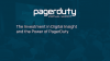 The Investment in Digital Insight and the Power of PagerDuty