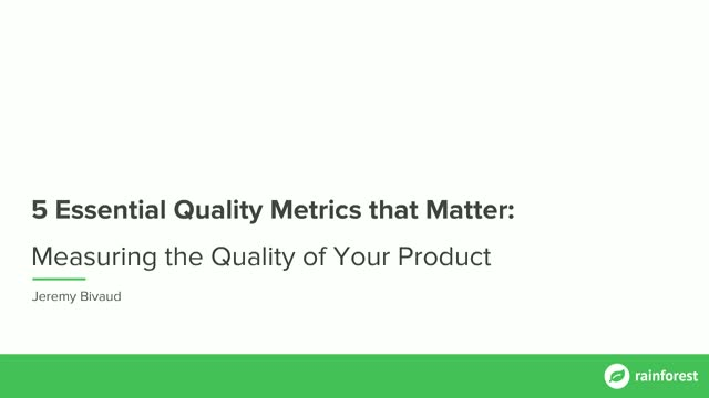 5 Essential Quality Metrics that Matter: Measuring the Quality of Your Product
