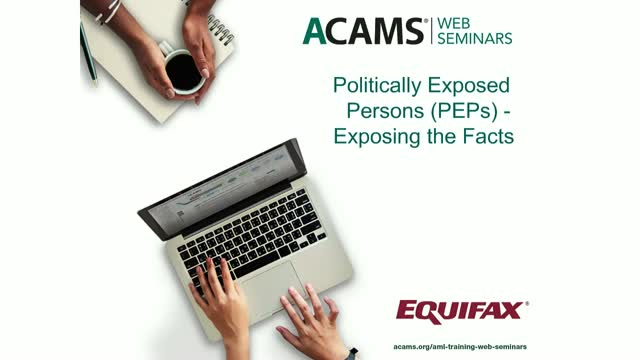 Politically Exposed Persons (PEPs) - Exposing the Facts