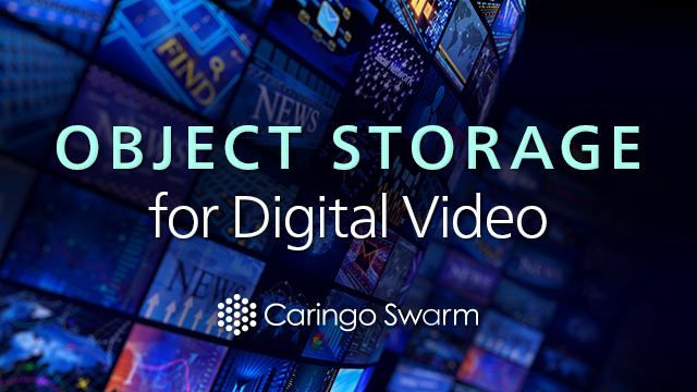 Object Storage for Digital Video