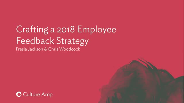 How to Craft your 2018 Employee Feedback Strategy